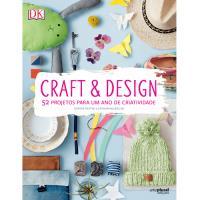 Craft & Design: 52 Projetos Para um Ano de Criatividade