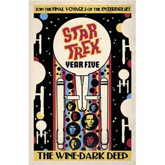 Star trek: year five - the wine-dar