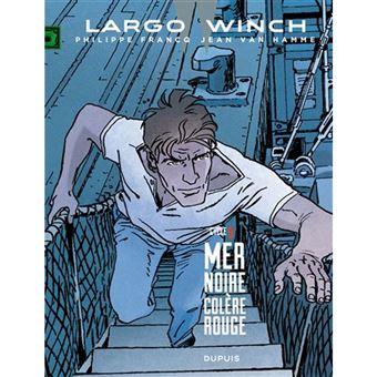 Largo Winch: Diptyques - Livre 9: Mer Noire, Colère Rouge