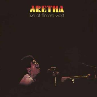 Aretha Franklin: Live At Fillmore West 1971
