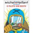 Michel Vaillant - Livro 3: O Piloto Sem Rosto