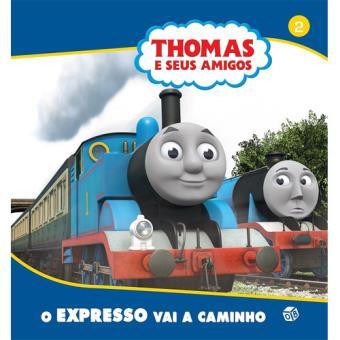 Thomas E Seus Amigos Livro 2 O Expresso Vai A Caminho Gullane