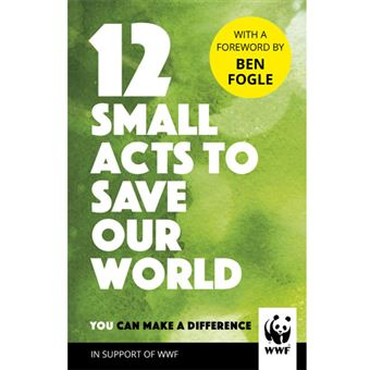 12 Small Acts to Save Our World