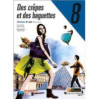 Des Crêpes Et Des Baguettes - Francês - Nível A2.1 - 8º Ano