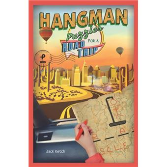 Hangman puzzles for a road trip