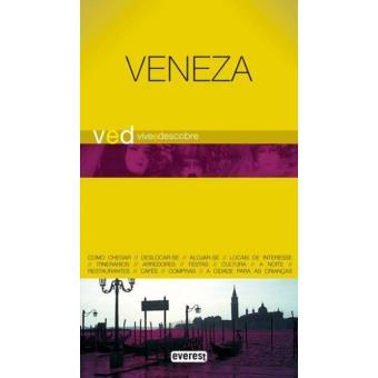 Veneza - Guia Vive e Descobre