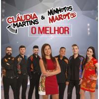 O Melhor de Cláudia Martins & Minhotos Marotos