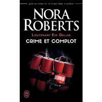 Lieutenant Eve Dallas - Crime et Complot Tome 47