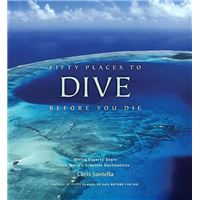 Fifty Places to Dive Before You Die