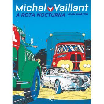 Michel Vaillant - Livro 5: A Rota Nocturna