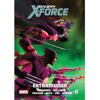 Uncanny X-Force - Livro 3: Extramundo