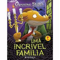 Geronimo Stilton: Uma Incrível Família