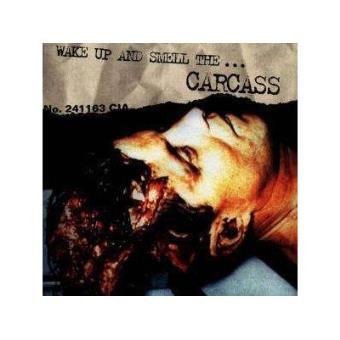 Carcass - Wake Up And Smell The Carcass - CD Álbum