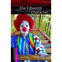 Oxford Bookworms Library - Starter: The Fifteenth Character