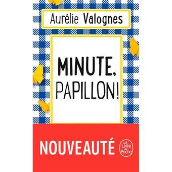 Minute, Pappilon!
