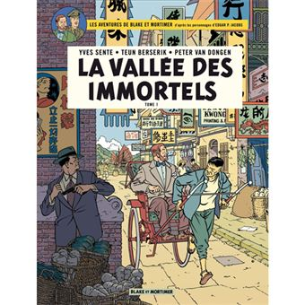 Les Aventures de Blake & Mortimer - Livre 25: La Vallée des Immortels - Tome 1