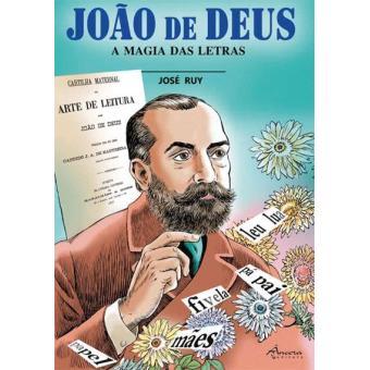 João de Deus - A Magia das Letras