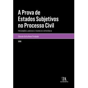 A Prova de Estados Subjetivos no Processo Civil