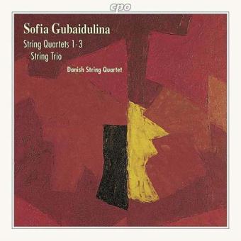 Gubaidulina: String Quartets 1- 3 & String Trio
