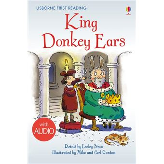 King Donkey Ears: Usborne First Reading: Level Two