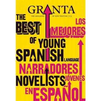 Granta Nº 113: The Best of Young Spanish Novelists