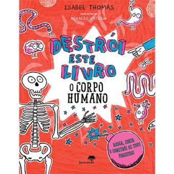 Destrói Este Livro: O Corpo Humano