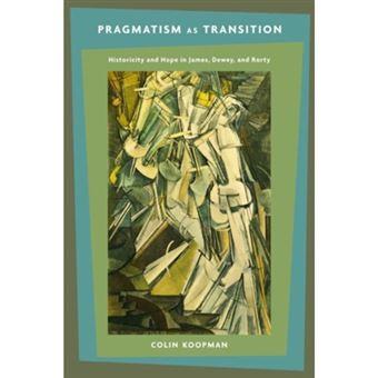 Pragmatism as transition