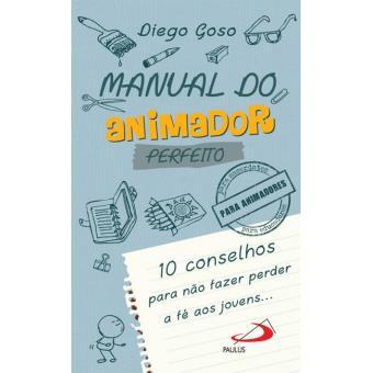 Manuald do Animador Perfeito