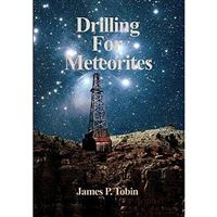 Drilling for Meteorites
