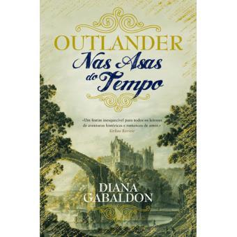 Saga Outlander - Livro 1: Nas Asas do Tempo