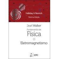 Fundamentos de Física - Livro 3: Eletromagnetismo