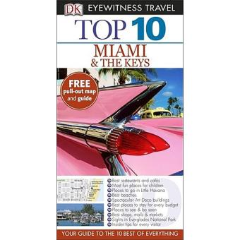 Miami & The Keys Eyewitness Top 10 Travel Guide