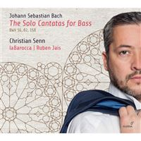 Bach: The Solo Cantatas for Bass