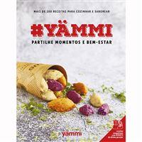 #Yammi: Partilhe Momentos e Bem-Estar