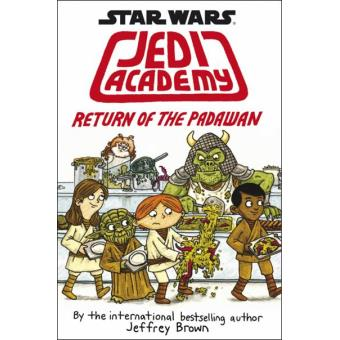 Star Wars: Jedi Academy - Book 2: Return of the Padawan
