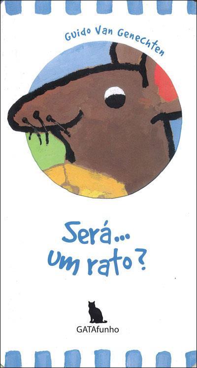 Resultado de imagem para é um ratinho? de guido van genechten
