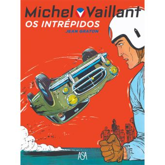 Michel Vaillant - Livro 8: Os Intrépidos