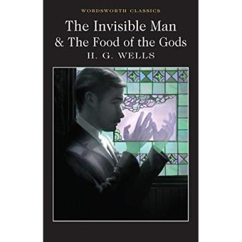 The Invisible Man and The Food of the Gods
