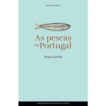 As Pescas em Portugal