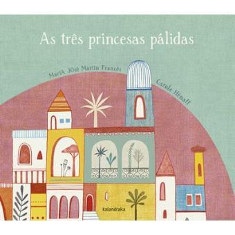 As Três Princesas Pálidas