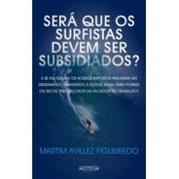 Será que os Surfistas Devem ser Subsidiados?