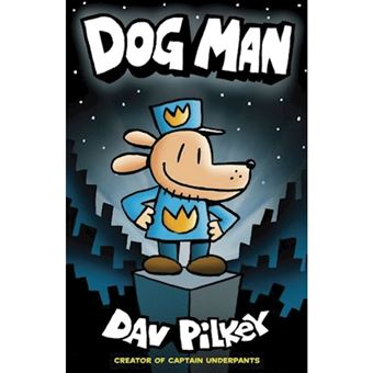 Adventures of dog man: dog man