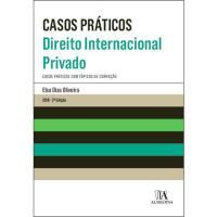 Casos Práticos - Direito Internacional Privado