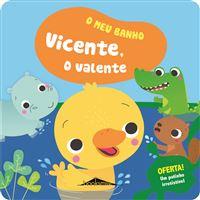O Meu Banho - Livro 2: Vicente o Valente