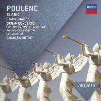 Poulenc | Gloria, Stabat Mater & Organ Concerto