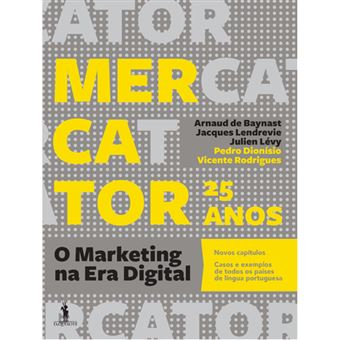 Mercator 2018 25 Anos - O Marketing na Era Digital