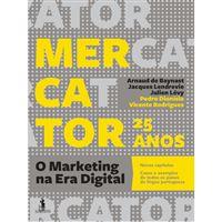 Mercator 2018 25 Anos - O Marketing na Era Digital