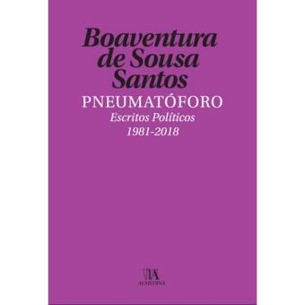 Pneumatóforo: Escritos Políticos 1981-2018