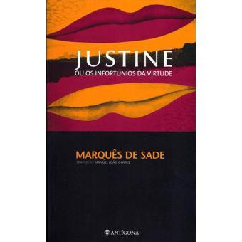 Justine ou os Infortúnios da Virtude