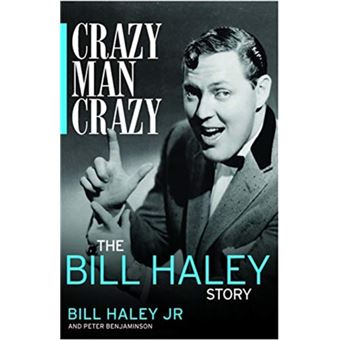 Crazy, man, crazy: the bill haley s